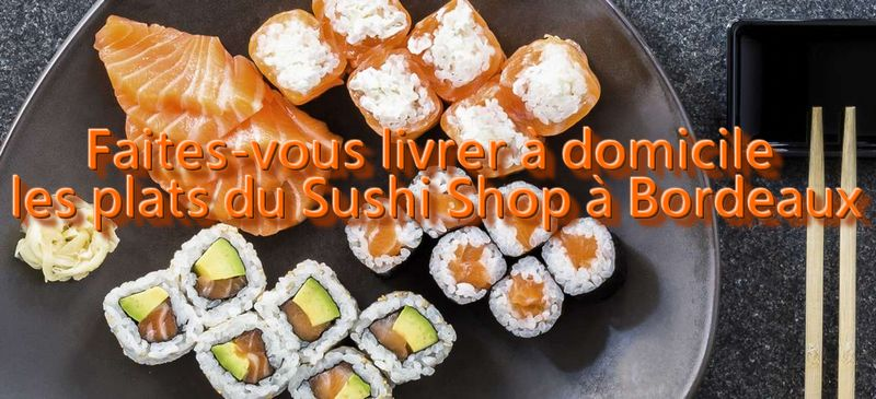 sushi shop bordeaux